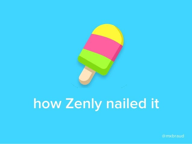 How Zenly Nailed It - Product Methods!