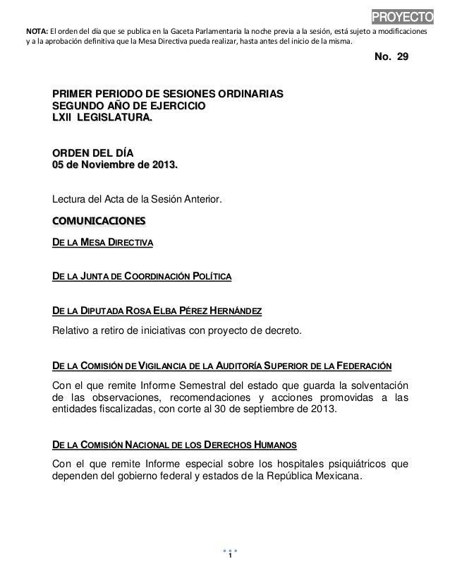 PROYECTO NOTA: El orden del día que se publica en la Gaceta Parlamentaria la noche previa a la sesión, está sujeto a modif...