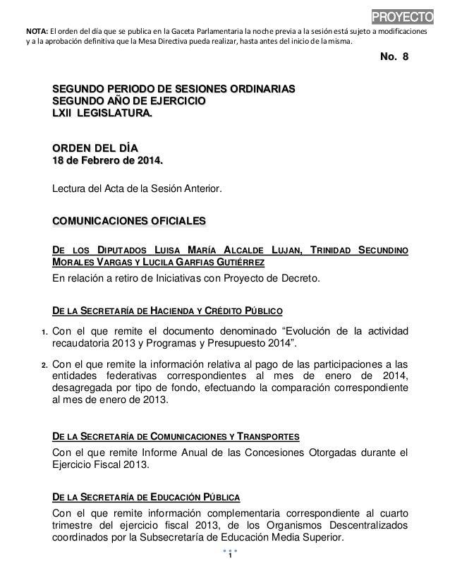 PROYECTO NOTA: El orden del día que se publica en la Gaceta Parlamentaria la noche previa a la sesión está sujeto a modifi...