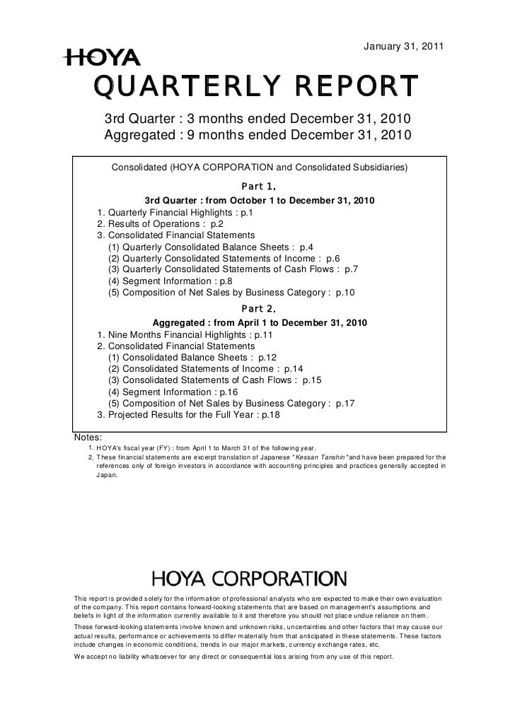 January 31, 2011      QUARTERLY REPORT          3rd Quarter : 3 months ended December 31, 2010          Aggregated : 9 mon...