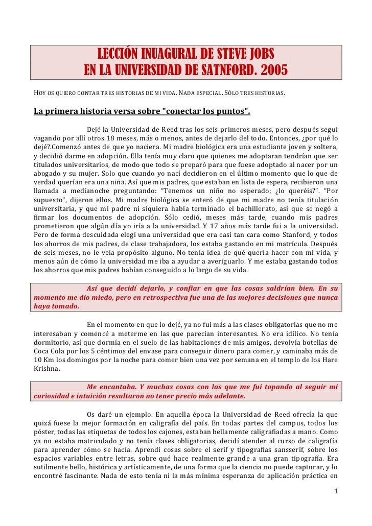 LECCIÓN INUAGURAL DE STEVE JOBS                EN LA UNIVERSIDAD DE SATNFORD. 2005HOY OS QUIERO CONTAR TRES HISTORIAS DE M...