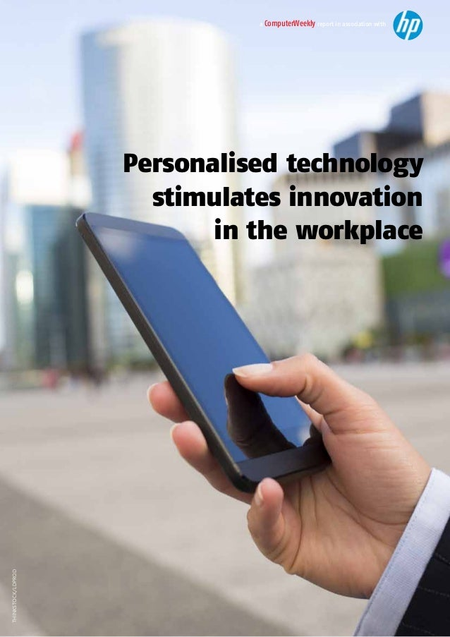 Personlised Technology Stimulates Innovation in the Workplace