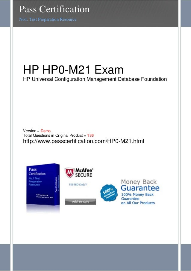HP HP0-M21 ExamHP Universal Configuration Management Database FoundationVersion = DemoTotal Questions in Original Product ...