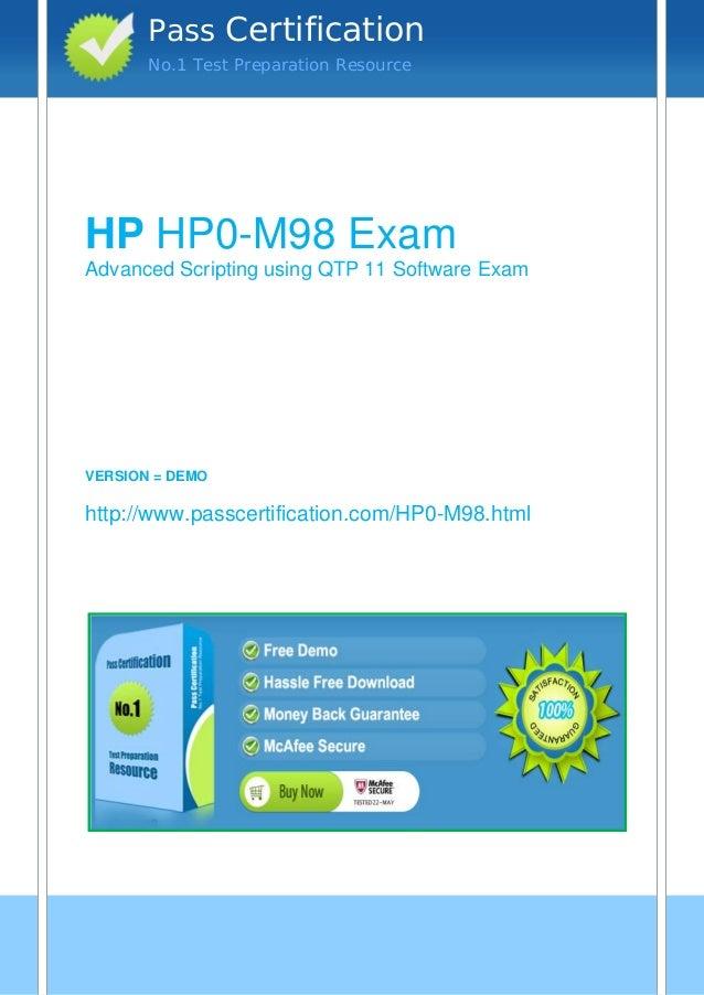 vvvHP HP0-M98 ExamAdvanced Scripting using QTP 11 Software ExamVERSION = DEMOhttp://www.passcertification.com/HP0-M98.html...