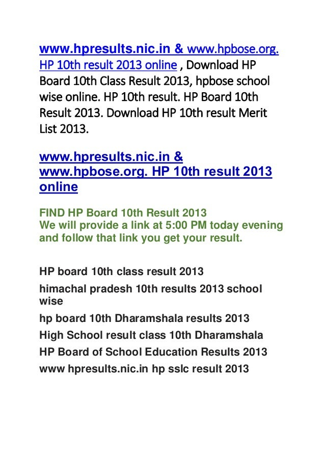 www.hpresults.nic.in & www.hpbose.org.HP 10th result 2013 online , Download HPBoard 10th Class Result 2013, hpbose schoolw...