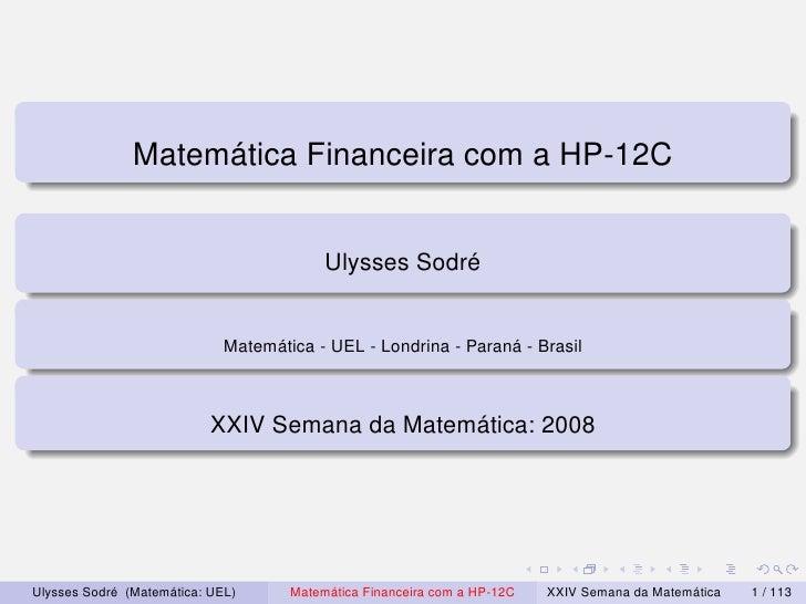 Matemática Financeira com a HP-12C                                             Ulysses Sodré                              ...