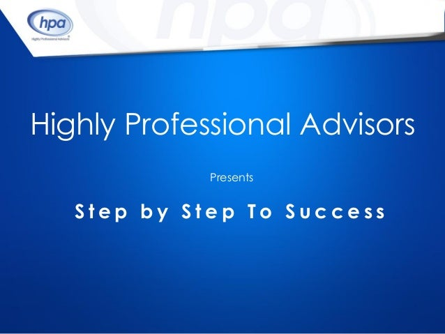 Hpa,Step By Step To Success