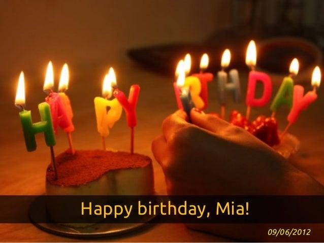 Happy birthday, Mia!                       09/06/2012