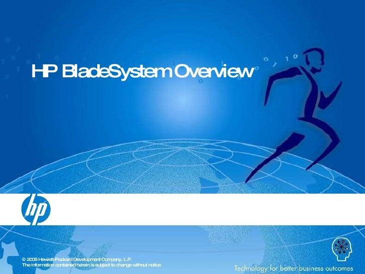 HP Bladesystem Overview September 2009