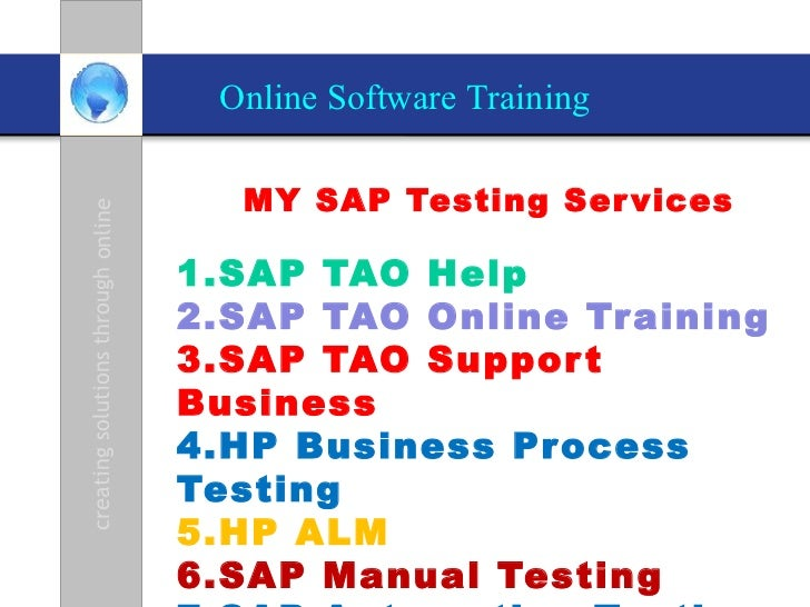 Online Software Training                                      MY SAP Testing Ser vicescreating solutions through online   ...