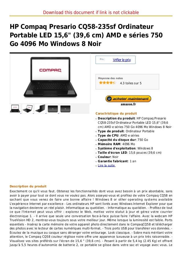 "Download this document if link is not clickableHP Compaq Presario CQ58-235sf OrdinateurPortable LED 15,6"" (39,6 cm) AMD e ..."