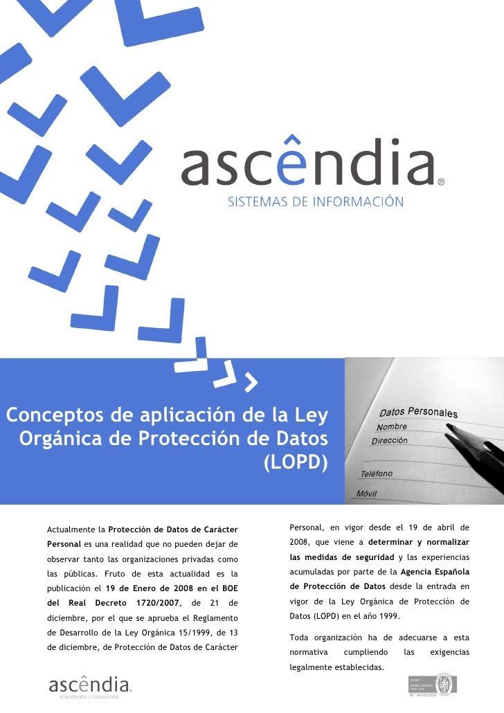 Conceptos de aplicación de la Ley                             Protección de Datos  Orgánica de Protección de Datos        ...