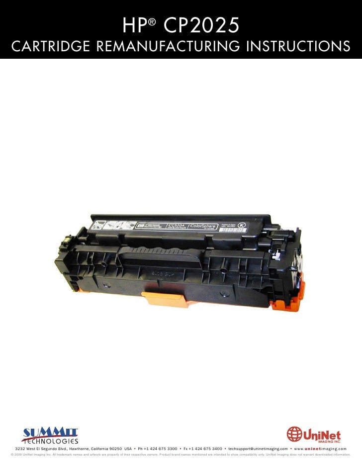 HP ® CP2025 CARTRIDGE REMANUFACTURING INSTRUCTIONS       3232 West El Segundo Blvd., Hawthorne, California 90250 USA • Ph ...