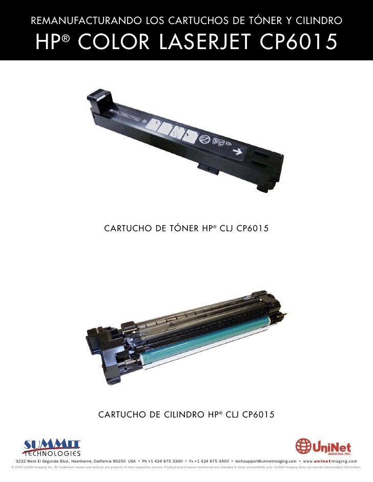 REMANUFACTURANDO LOS CARTUCHOS DE TÓNER Y CILINDRO                 HP ® COLOR LASERJET CP6015                             ...