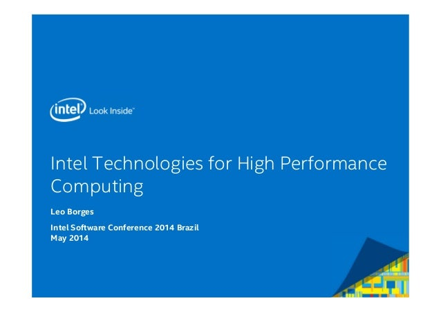 Intel Technologies for High Performance Computing