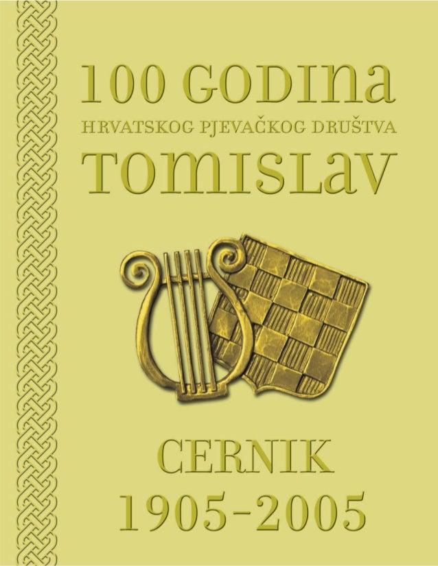 """100 godina HPD """"Tomislav"""" Cernik"""