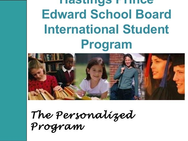 Hastings Prince Edward School Board Your first choice for international education!