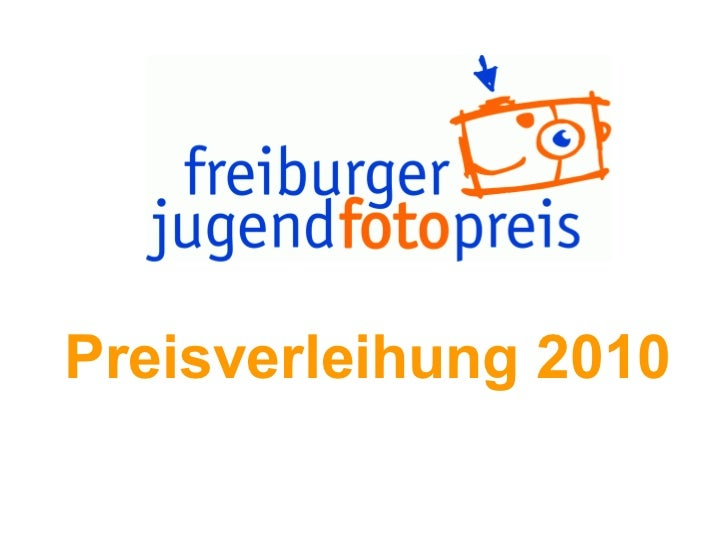 Preisverleihung 2010 Preisverleihung 2010