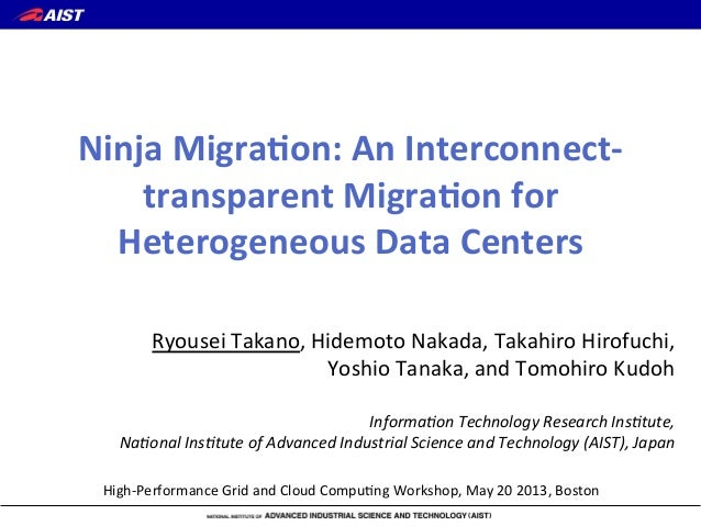 Ninja Migration: An Interconnect transparent Migration for Heterogeneous Data Centers