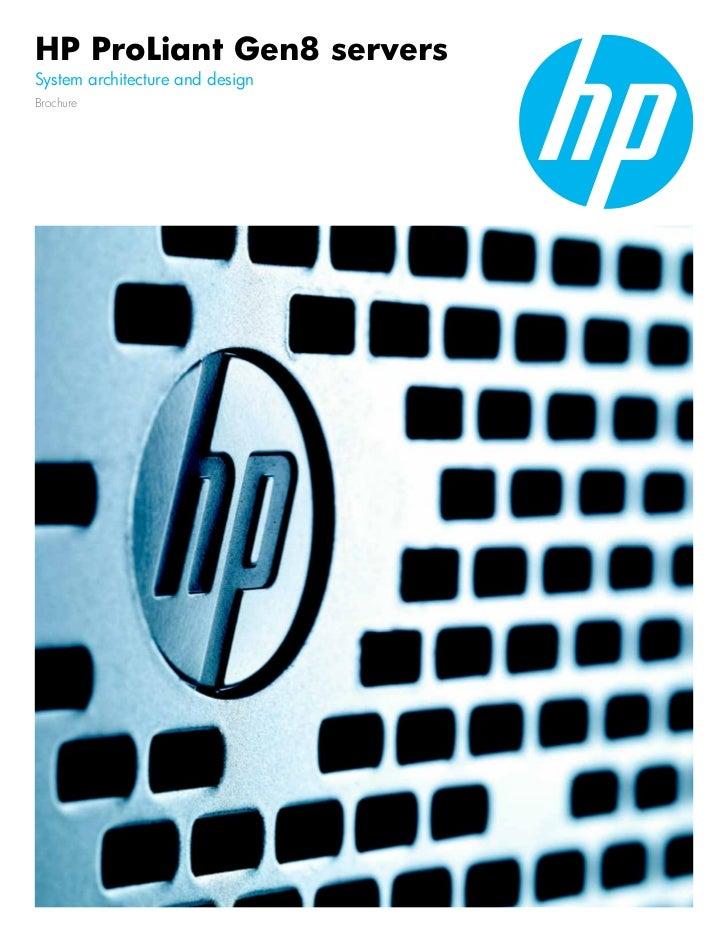 HP ProLiant Gen8 serversSystem architecture and designBrochure