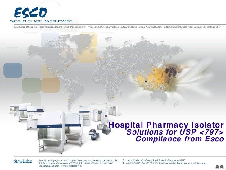 Hospital Pharmacy Isolator     Solutions for USP <797>       Compliance from Esco