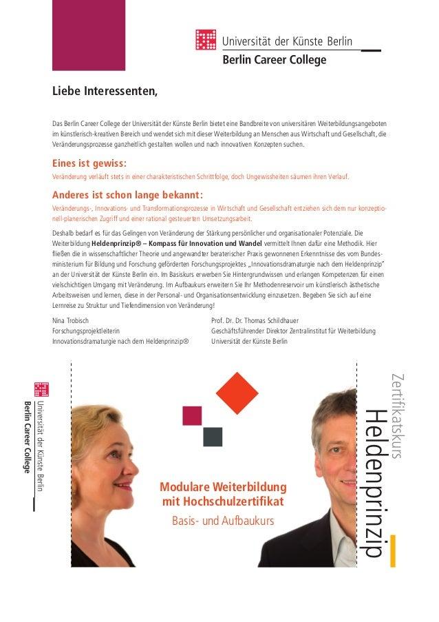 Liebe Interessenten,Das Berlin Career College der Universität der Künste Berlin bietet eine Bandbreite von universitären W...