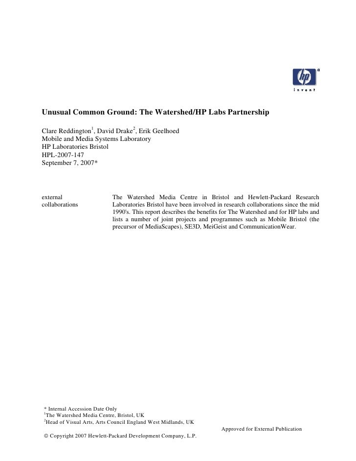 Unusual Common Ground: The Watershed/HP Labs PartnershipClare Reddington1, David Drake2, Erik GeelhoedMobile and Media Sys...