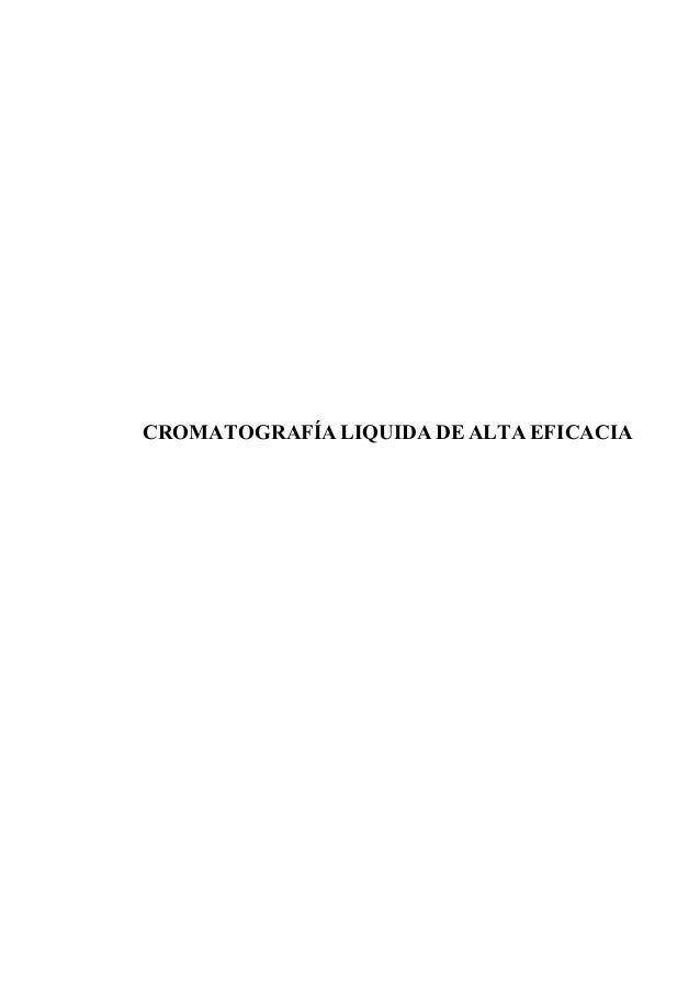CROMATOGRAFÍA LIQUIDA DE ALTA EFICACIA