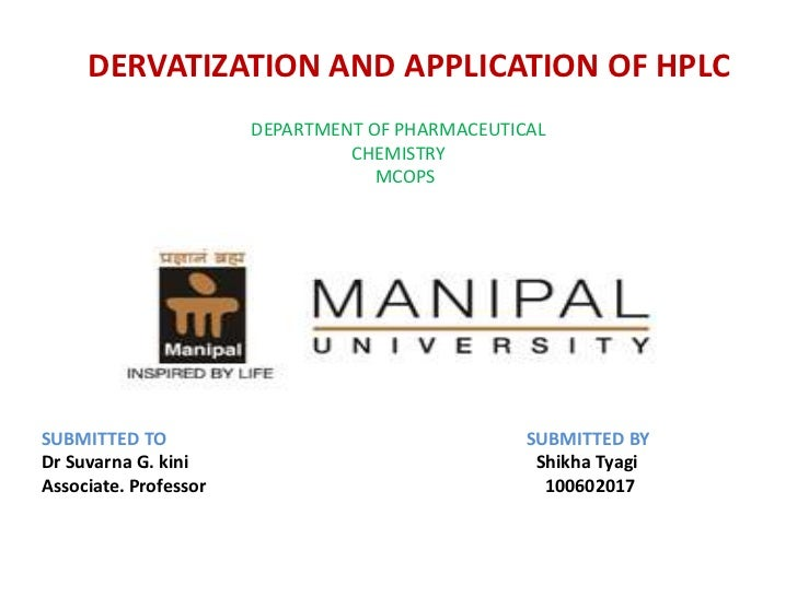 DERVATIZATION AND APPLICATION OF HPLC                       DEPARTMENT OF PHARMACEUTICAL                                CH...
