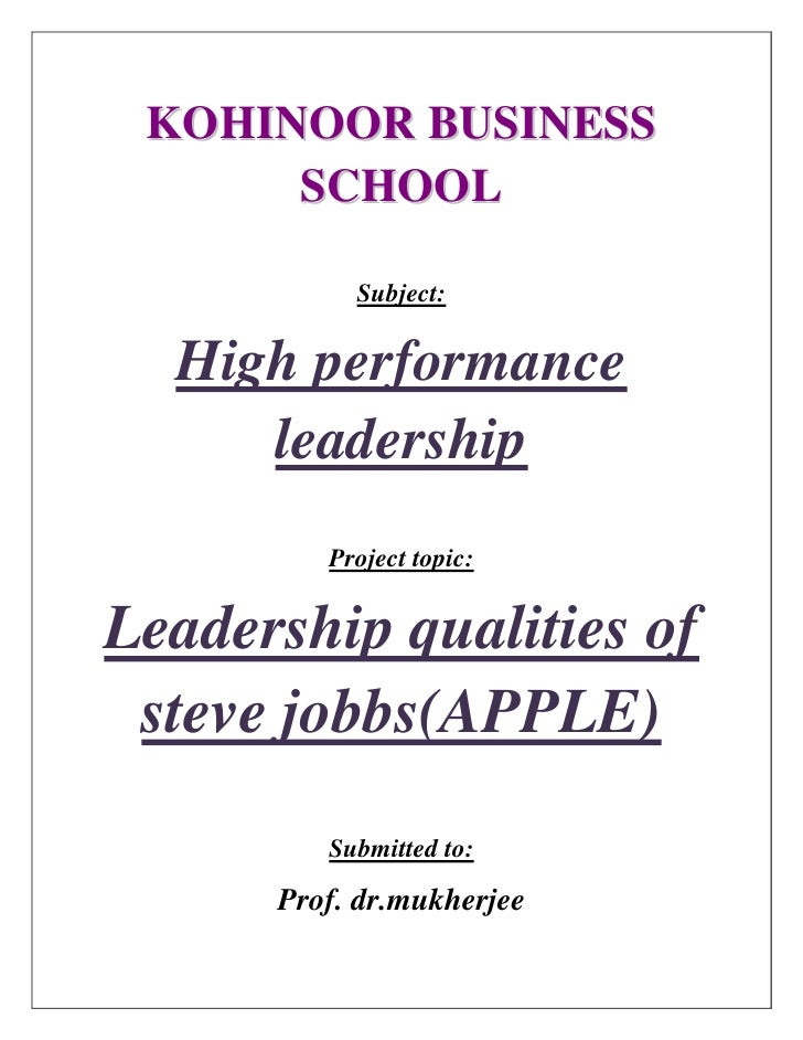 KOHINOOR BUSINESS      SCHOOL           Subject:  High performance     leadership         Project topic:Leadership qualiti...