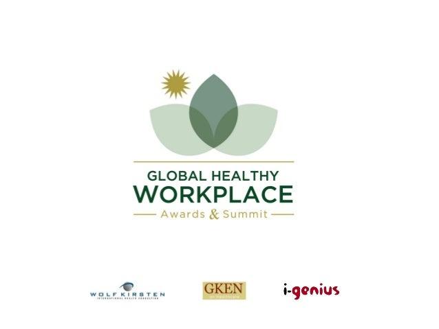 2nd Global Awards & Summit 2014 Shanghai April 9-10  November 11, 2013: Awards Entries open! via http://globalhealthyworkp...