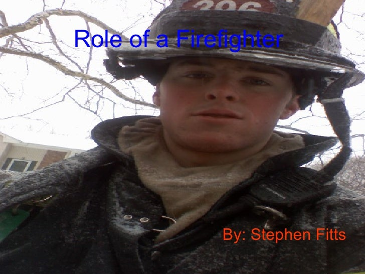 Role of a Firefighter