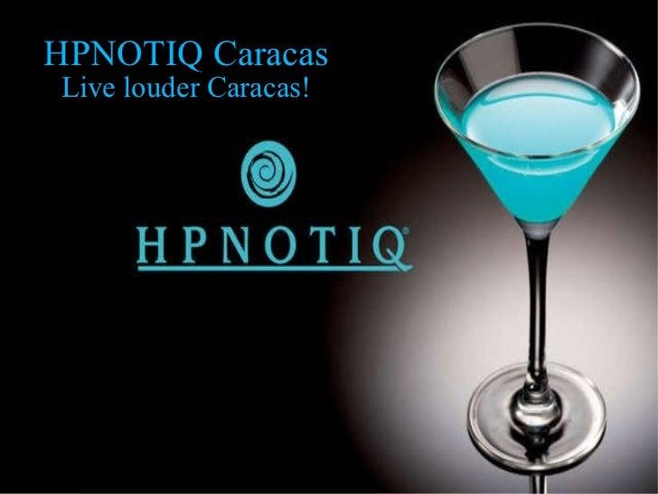 Hpnotiq Caracas