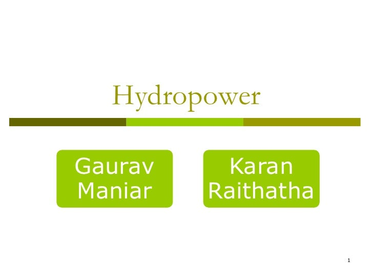 HydropowerGaurav    KaranManiar   Raithatha                     1