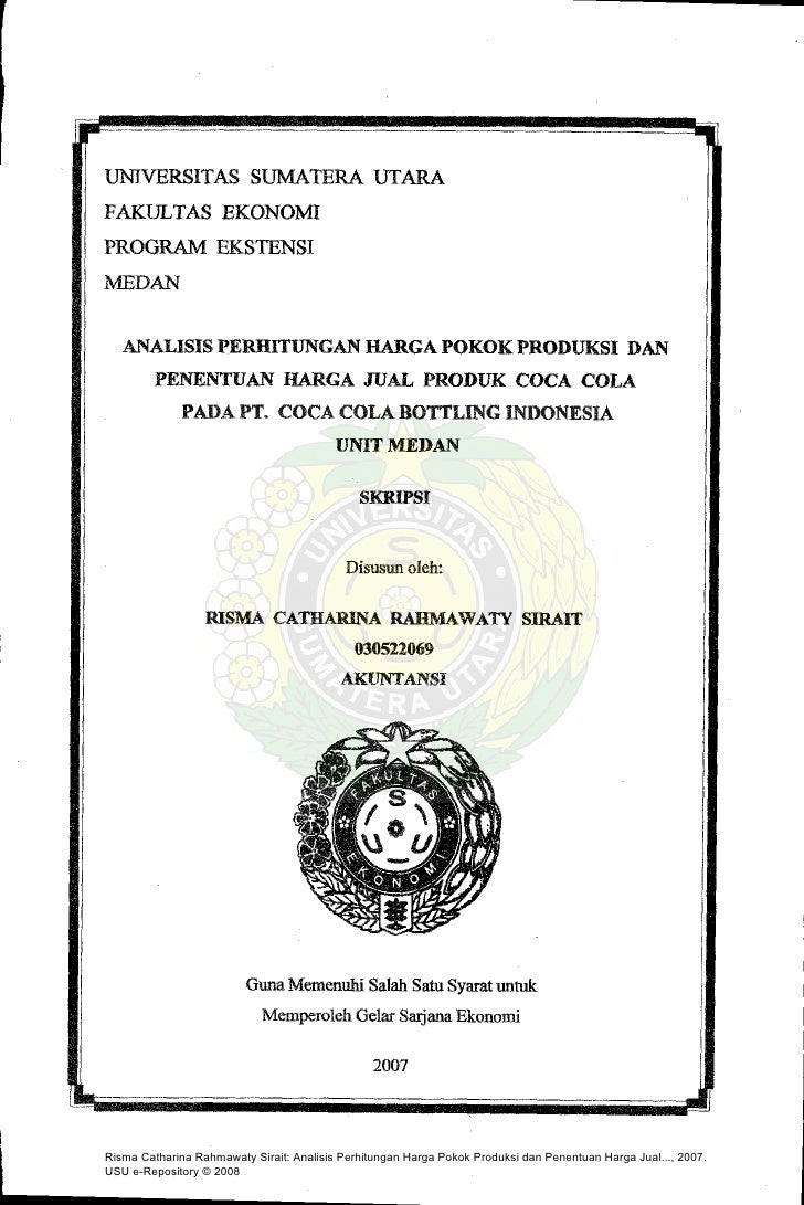 Risma Catharina Rahmawaty Sirait: Analisis Perhitungan Harga Pokok Produksi dan Penentuan Harga Jual..., 2007.USU e-Reposi...
