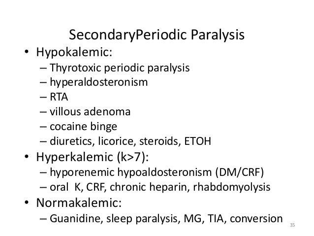 hypokalemic periodic paralysis Hypokalemic periodic paralysis: symptoms workup diagnosis treatment complications causes epidemiology incidence prognosis check at.