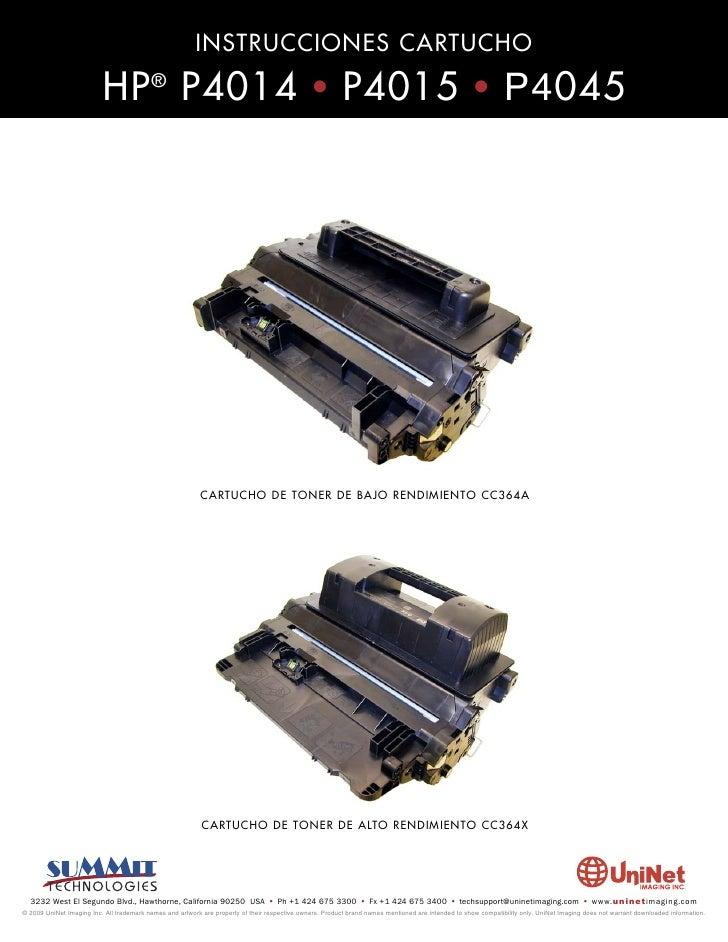 INSTRUCCIONES CARTUCHO                            HP ® P4014 • P4015 • P4045                                              ...