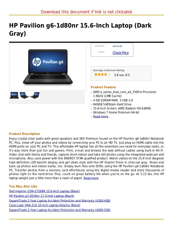 Download this document if link is not clickableHP Pavilion g6-1d80nr 15.6-Inch Laptop (DarkGray)                          ...