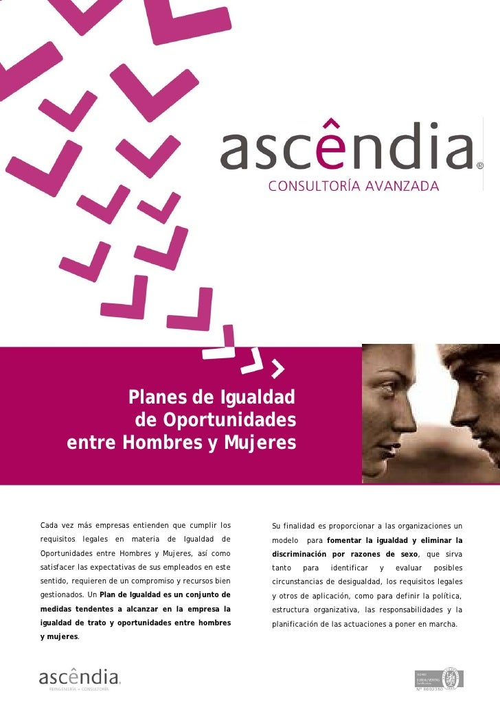 Planes de Igualdad               de Oportunidades        entre Hombres y Mujeres    Cada vez más empresas entienden que cu...