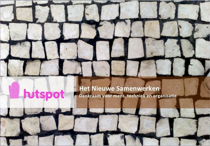 Nieuwe samenwerken volgens Hutspot