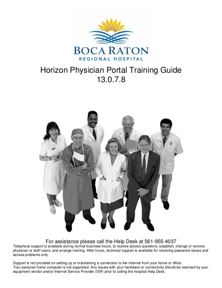 Horizon Physician Portal Training Guide                                13.0.7.8                    For assistance please c...