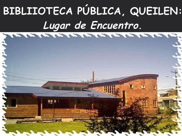 Actividades en Biblioteca Pública N°333 de Queilen, Isla de Chiloé...