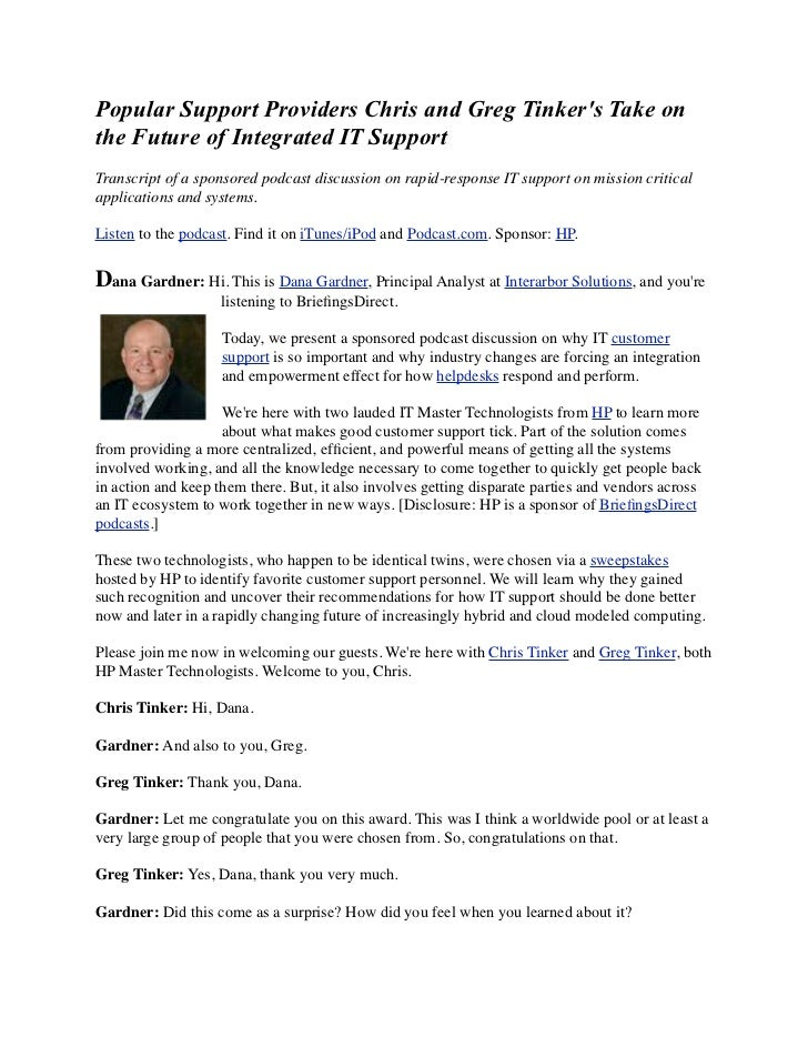 Popular Support Providers Chris and Greg Tinkers Take onthe Future of Integrated IT SupportTranscript of a sponsored podca...