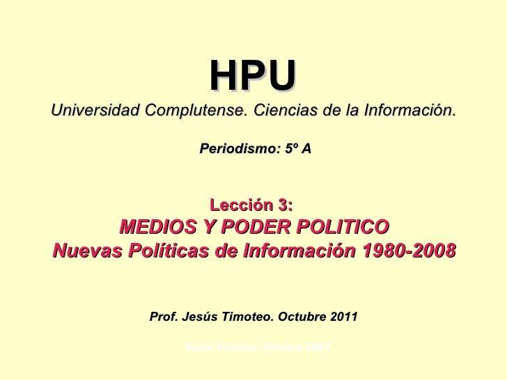 Hpu.lec 3 politicas informativas