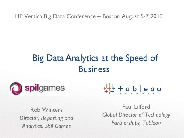 Big Data Analytics at the Speed of Business