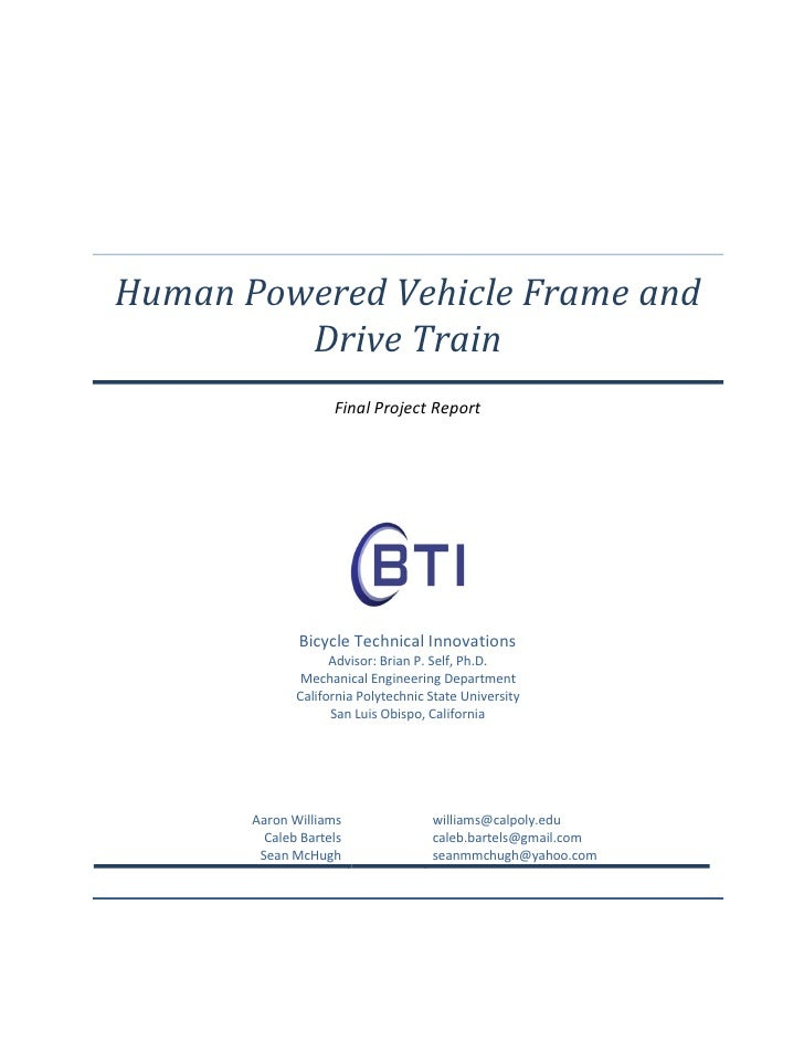 Human Powered Vehicle Frame and          Drive Train                     Final Project Report                   Bicycle Te...