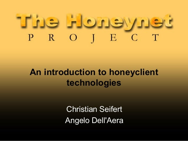 An introduction to honeyclient technology