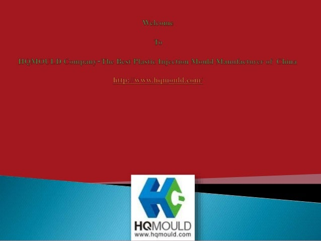  H.Q. Mould is a professional plastic mould manufacturer and famous plastic mould company in Zhejiang specialized in maki...