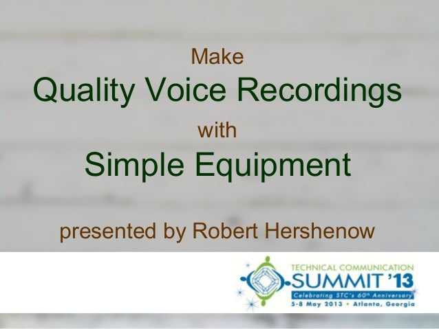Make High-Quality Voice Recordings