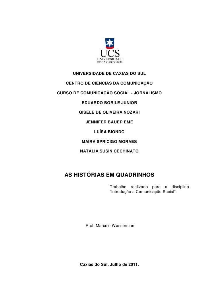 UNIVERSIDADE DE CAXIAS DO SUL   CENTRO DE CIÊNCIAS DA COMUNICAÇÃOCURSO DE COMUNICAÇÃO SOCIAL - JORNALISMO         EDUARDO ...